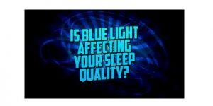 Blue Light and sleep loss